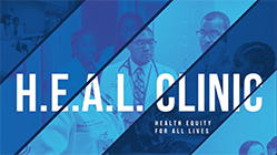 Health Equity for All Lives Clinic