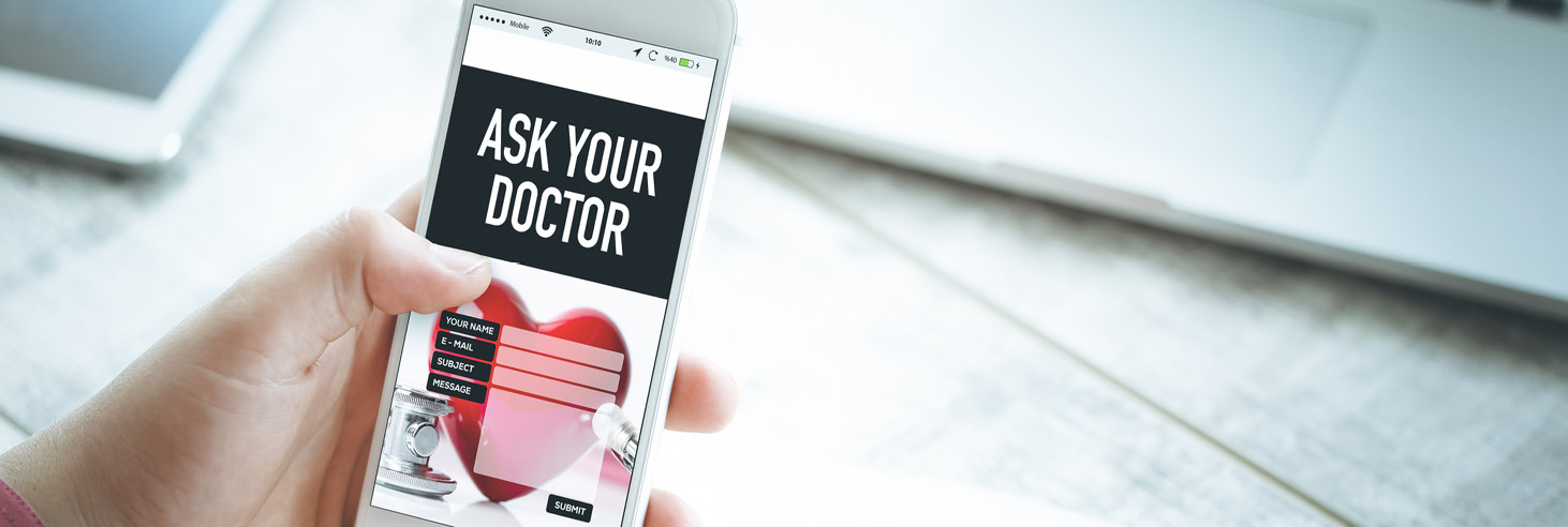 A phone that shows a form labelled Ask Your Doctor