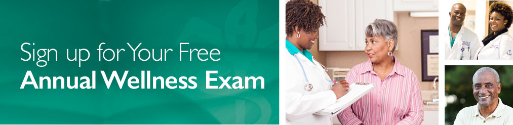 Sign up for your free Annual Wellness Exam